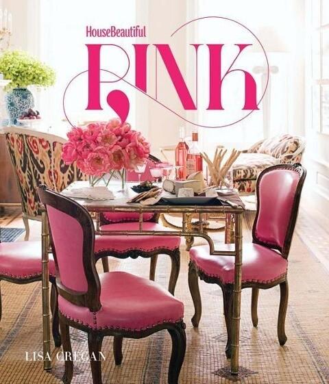House Beautiful: Pink als Buch von Lisa Cregan