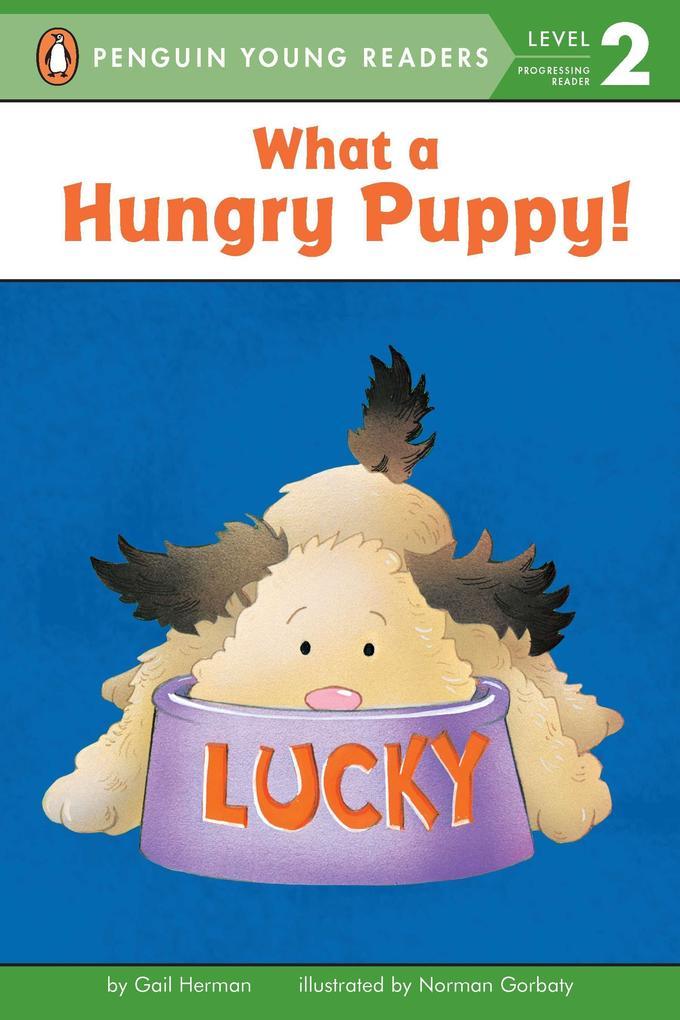 What a Hungry Puppy! als Taschenbuch