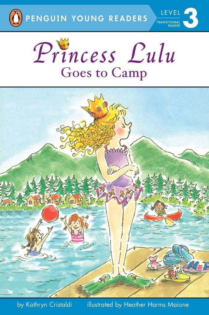 Princess Lulu Goes to Camp als Taschenbuch