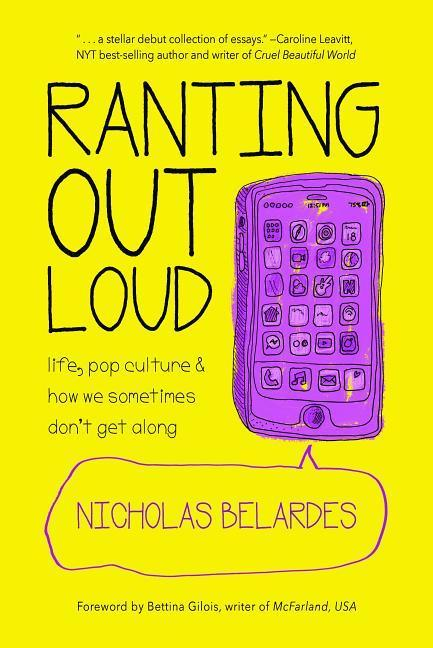 Ranting Out Loud: Life, Pop Culture & How We Sometimes Don't Get Along als Taschenbuch