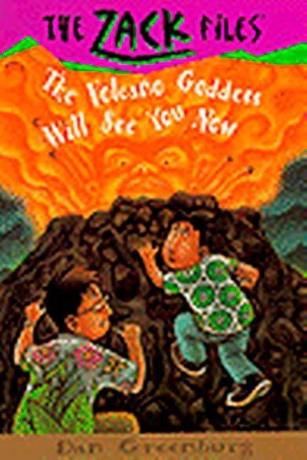 Zack Files 09: The Volcano Goddess Will See You Now als Taschenbuch