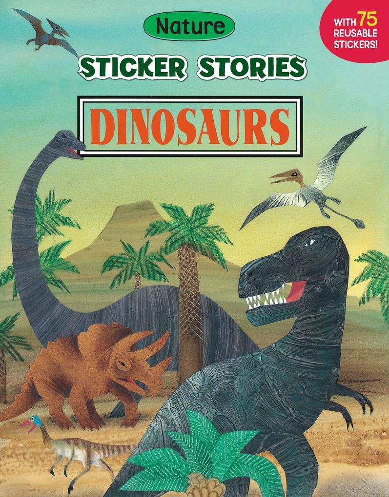 Dinosaurs [With 75 Reusable Stickers] als Taschenbuch