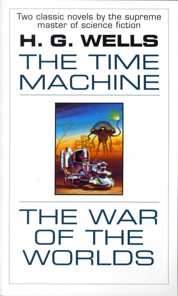 The Time Machine and the War of the Worlds als Taschenbuch