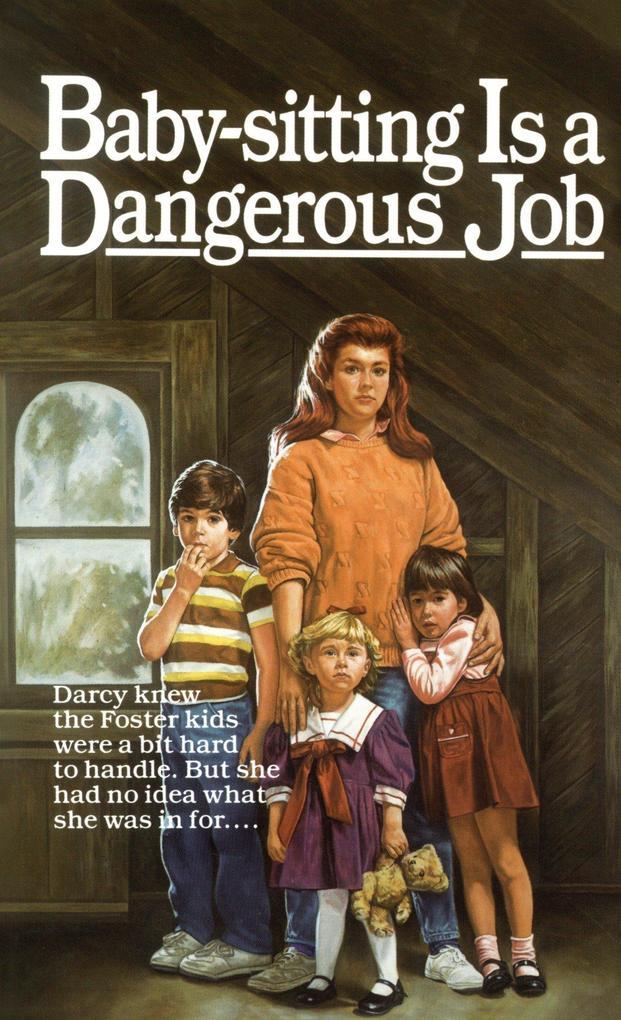 Baby-Sitting Is a Dangerous Job als Taschenbuch