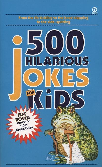 500 Hilarious Jokes for Kids als Taschenbuch