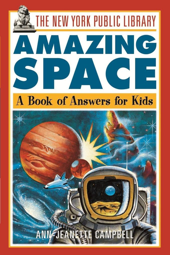 The New York Public Library Amazing Space: A Book of Answers for Kids als Taschenbuch