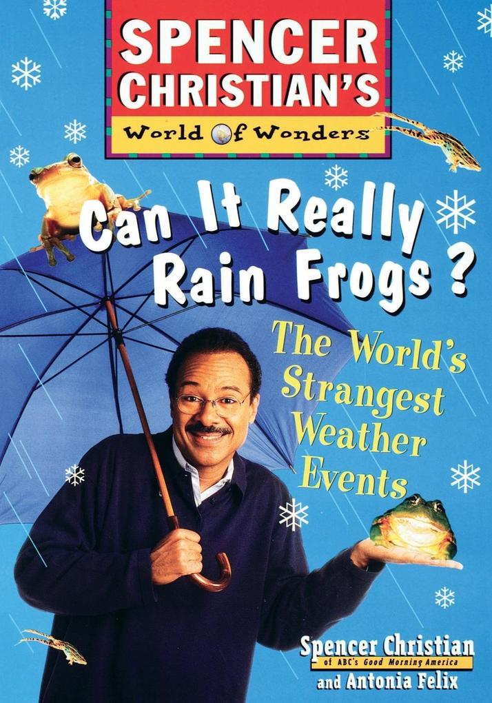 Can It Really Rain Frogs?: The World's Strangest Weather Events als Taschenbuch