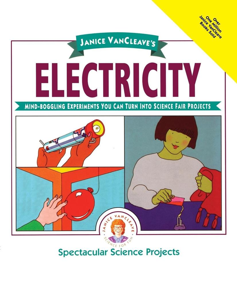 Janice VanCleave's Electricity: Mind-Boggling Experiments You Can Turn Into Science Fair Projects als Taschenbuch
