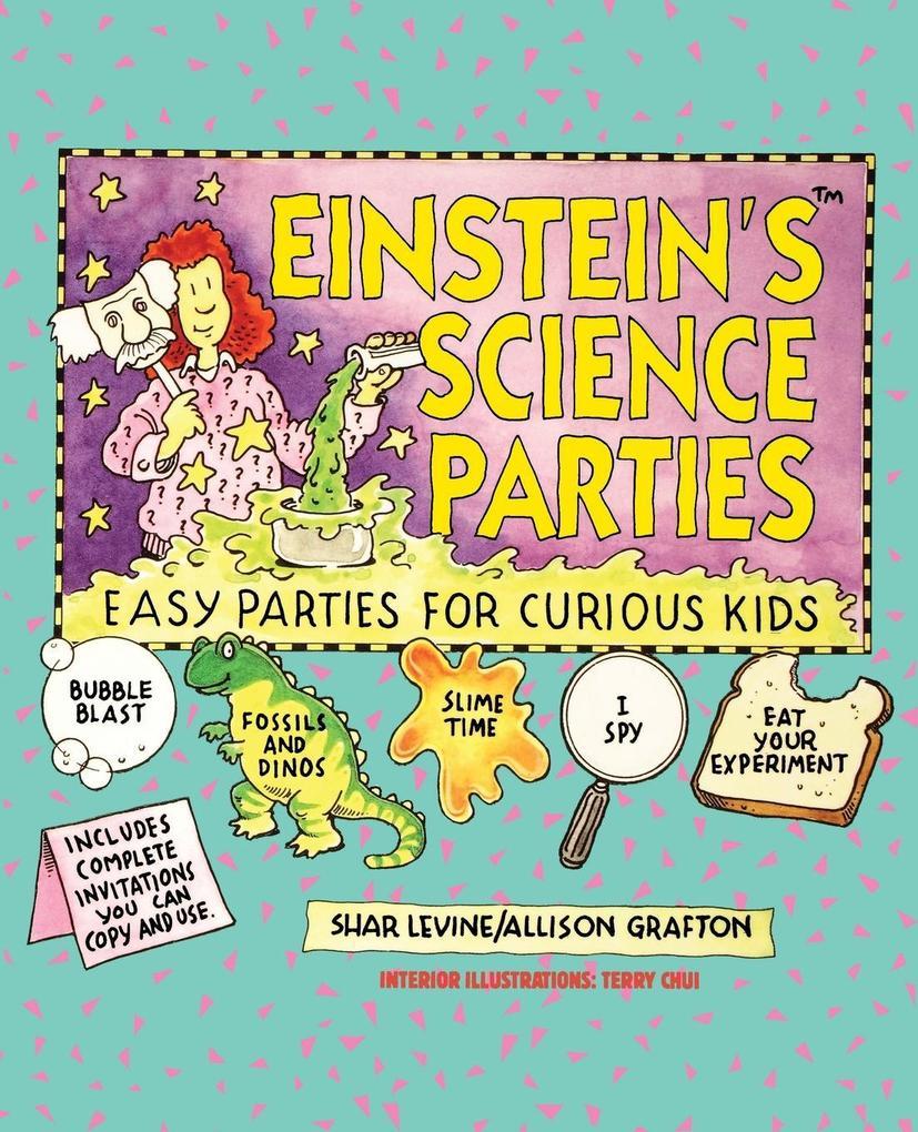 Einstein's Science Parties: Easy Parties for Curious Kids als Taschenbuch