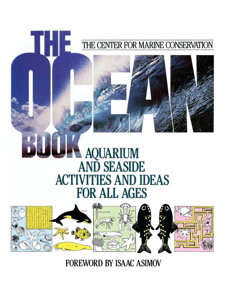 The Ocean Book: Aquarium and Seaside Activities and Ideas for All Ages als Taschenbuch