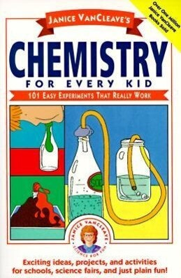 Janice Vancleave's Chemistry for Every Kid: 101 Easy Experiments That Really Work als Taschenbuch