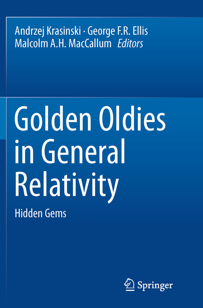 Golden Oldies in General Relativity als Buch von