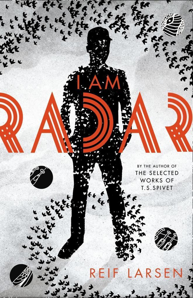 I Am Radar als eBook Download von Reif Larsen