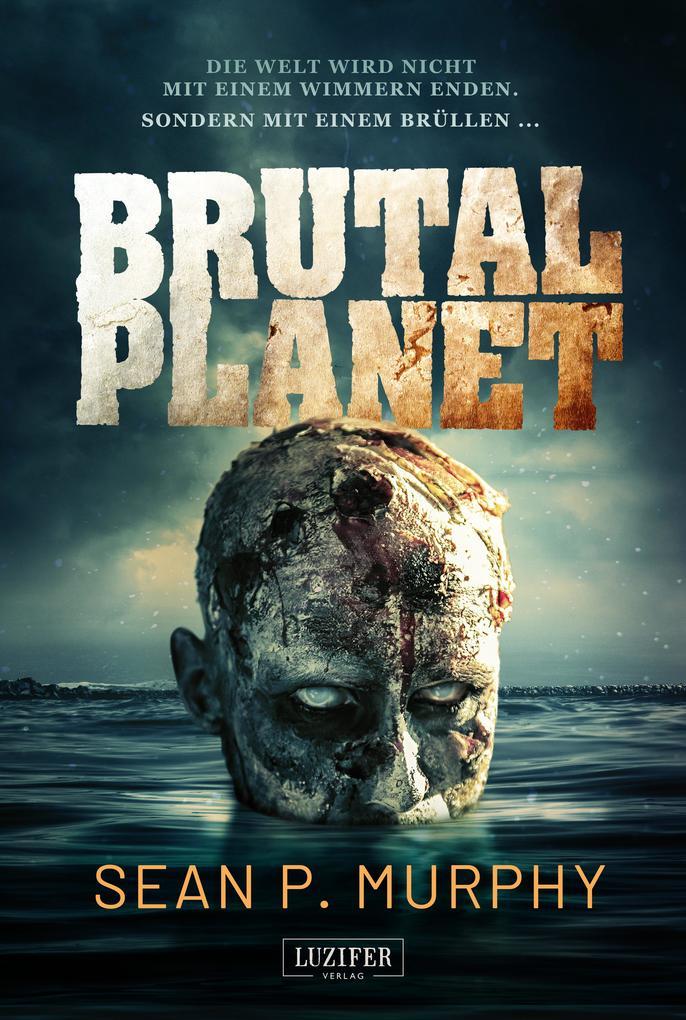 Brutal Planet als eBook