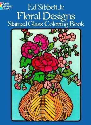 Floral Designs Stained Glass Coloring Book als Taschenbuch