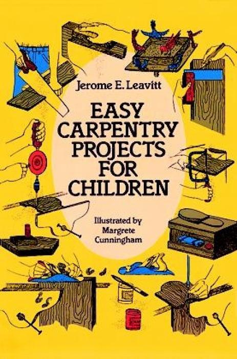 Easy Carpentry Projects for Children als Buch