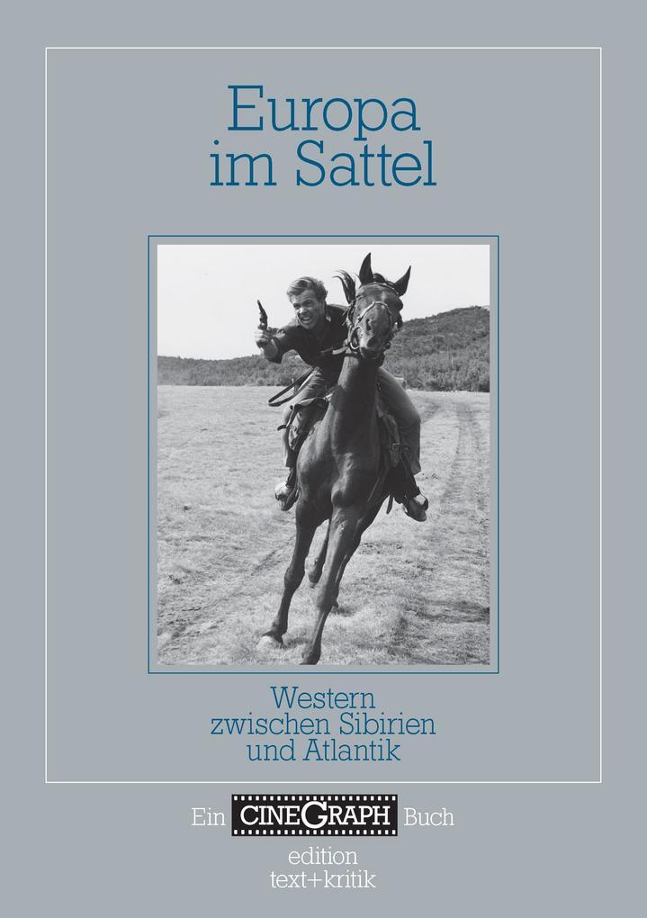 Ein Cinegraph Buch - Europa im Sattel als eBook...