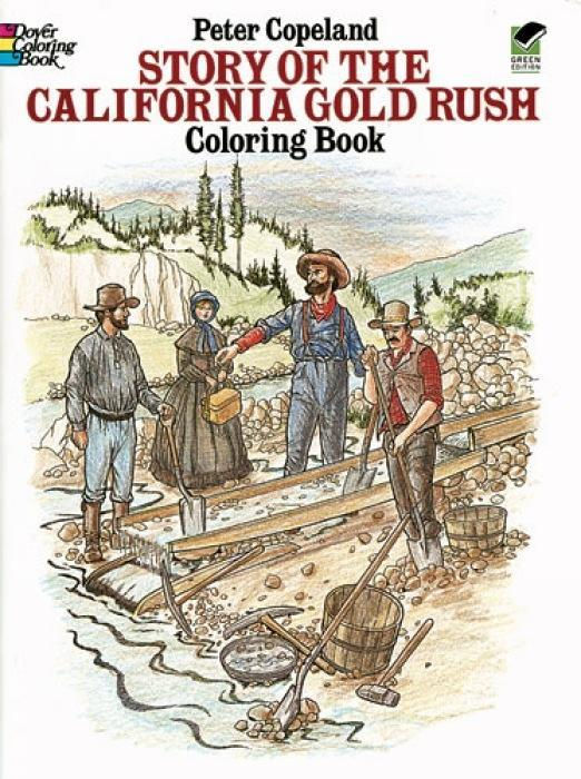 Story of the California Gold Rush Coloring Book als Taschenbuch