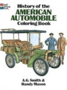 History of the American Automobile Coloring Book als Taschenbuch