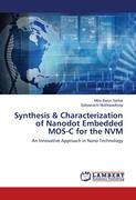 Synthesis & Characterization of Nanodot Embedded MOS-C for the NVM