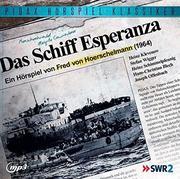 Das Schiff Esperanza
