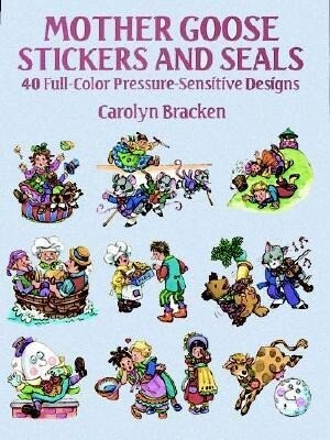 Mother Goose Stickers and Seals: 40 Full-Color Pressure-Sensitive Designs als Taschenbuch