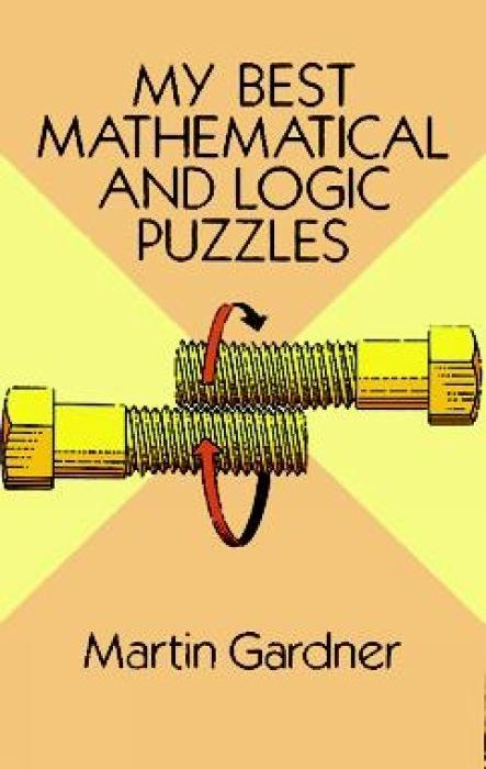My Best Mathematical and Logic Puzzles als Taschenbuch