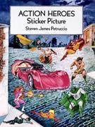 Action Heroes Sticker Picture: With 30 Reusable Peel-And-Apply Stickers