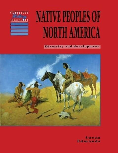Native Peoples of North America: Diversity and Development als Buch (kartoniert)