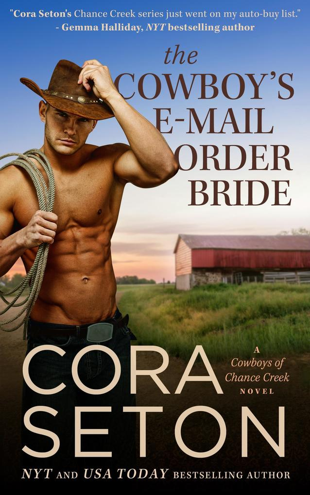 The Cowboy´s E-Mail Order Bride (Cowboys of Cha...