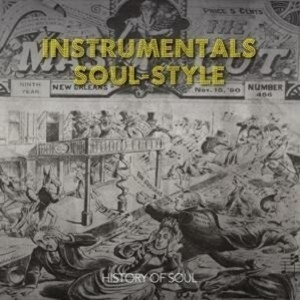 Instrumentals (Soul-Style From The