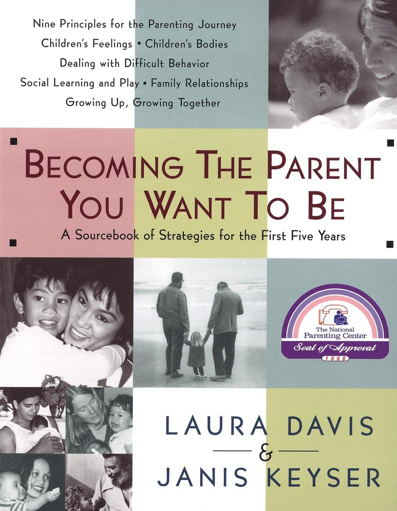 Becoming the Parent You Want to Be als Taschenbuch
