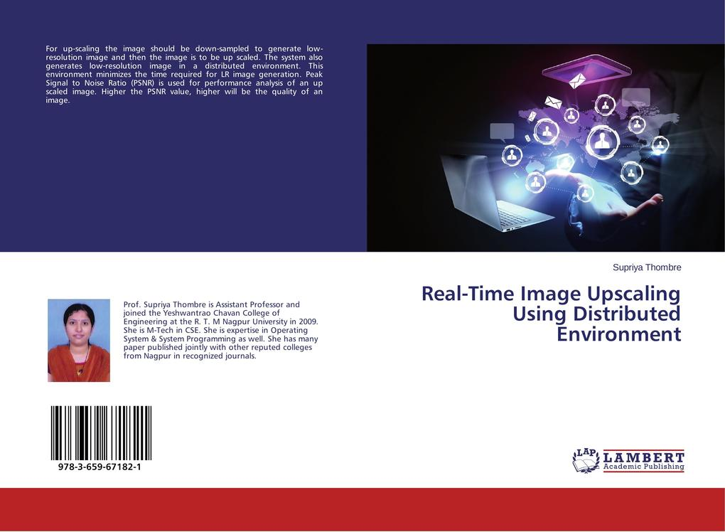 Real-Time Image Upscaling Using Distributed Env...