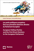 Les partis politiques européens face aux premières élections directes du Parlement Européen - European Political Parties and the First Direct Elections to the European Parliament
