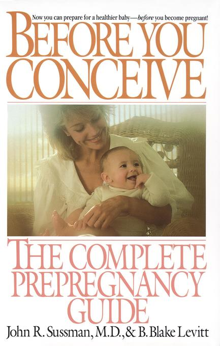 Before You Conceive: The Complete Pregnancy Guide als Taschenbuch