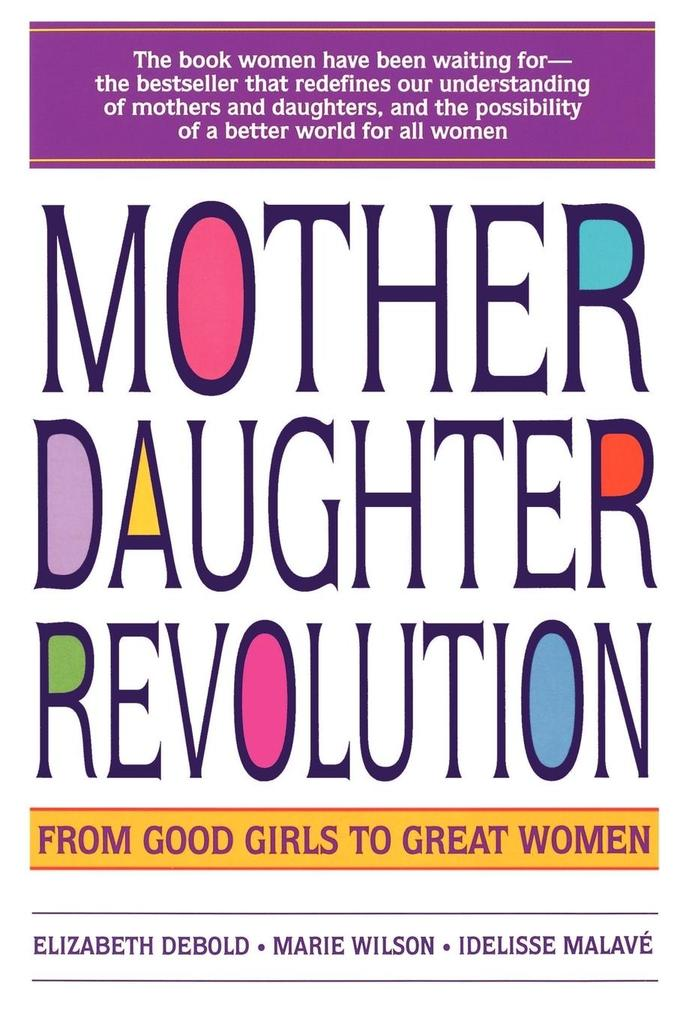 Mother Daughter Revolution als Taschenbuch