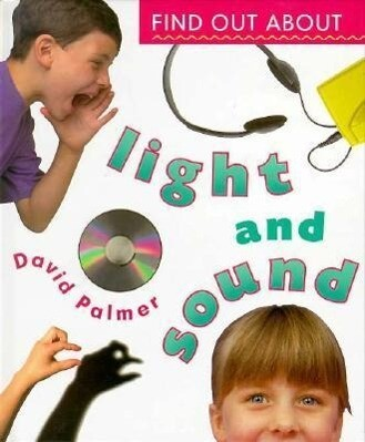 Find Out about Light and Sound als Buch