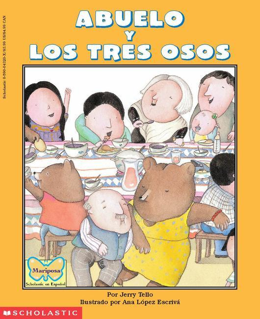 Abuelo and the Three Bears / Abuelo y Los Tres Osos: (Bilingual) = Grandfather and the Three Bears als Taschenbuch