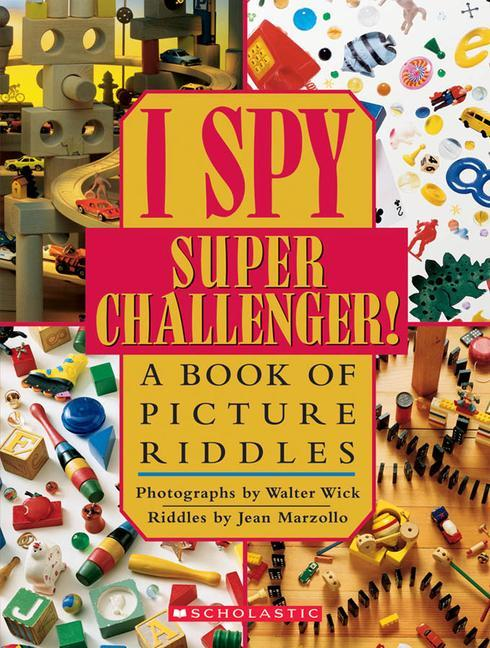 I Spy Super Challenger!: A Book of Picture Riddles als Buch