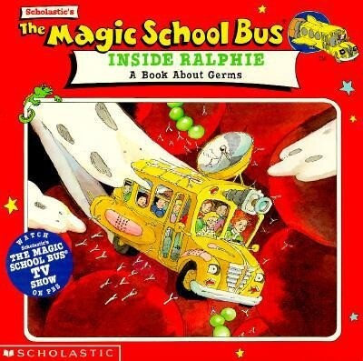 The Magic School Bus Inside Ralphie: A Book about Germs: A Book about Germs als Taschenbuch
