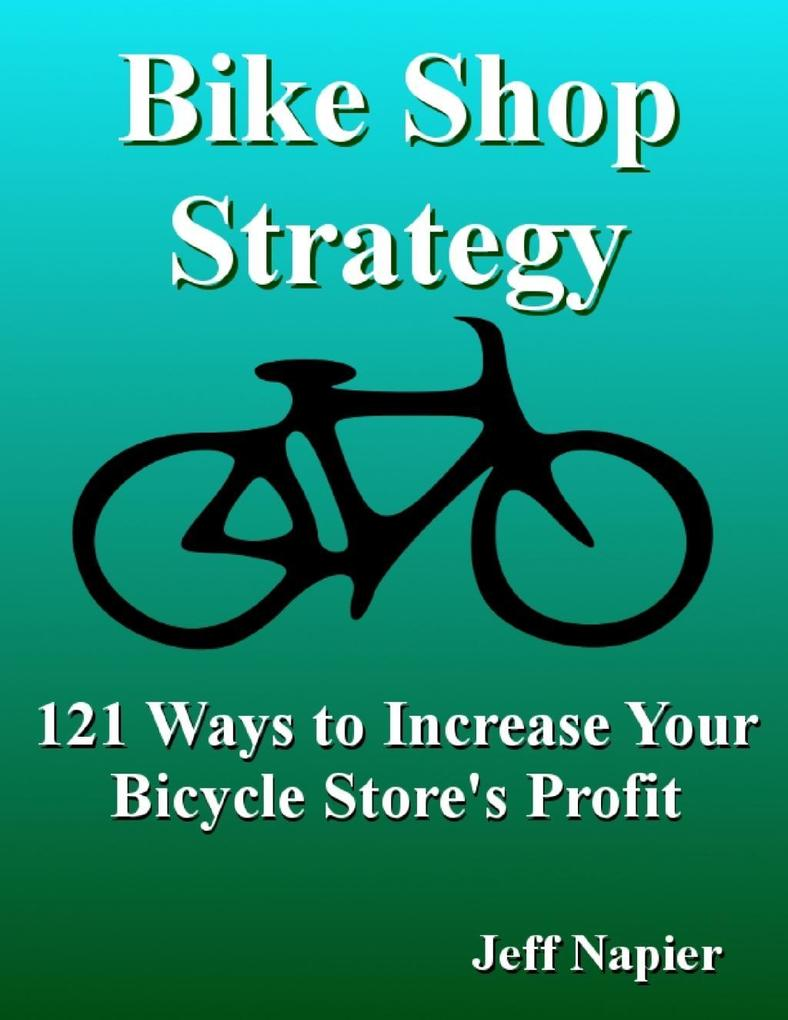 Bike Shop Strategy als eBook Download von Jeff ...
