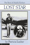 Lost Star: The Story of Amelia Earheart: The Story of Amelia Earhart als Taschenbuch
