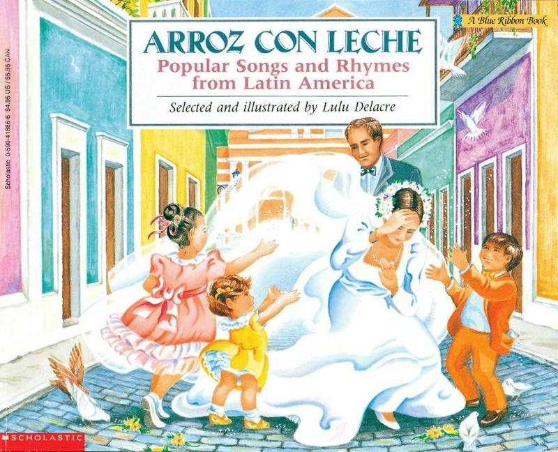 Arroz Con Leche: Popular Songs and Rhymes from Latin America: (Bilingual) als Taschenbuch