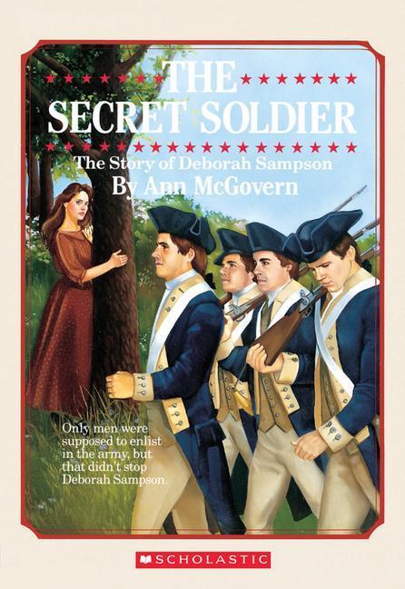 The Secret Soldier: The Story of Deborah Sampson: The Story of Deborah Sampson als Taschenbuch