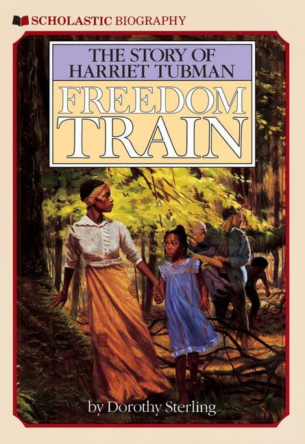 Freedom Train: The Story of Harriet Tubman als Taschenbuch