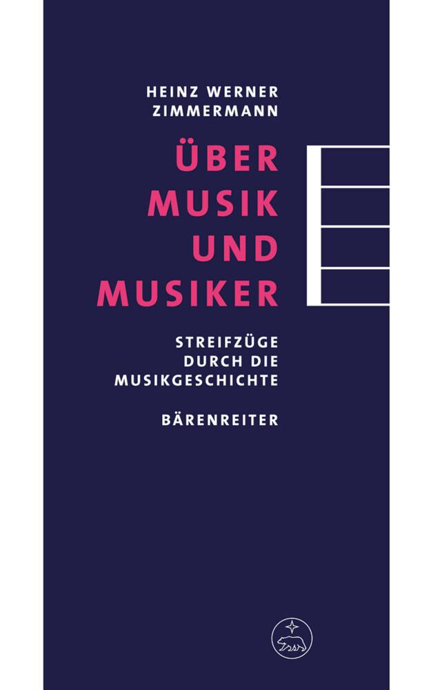 Über Musik und Musiker als Buch von Heinz W. Zi...