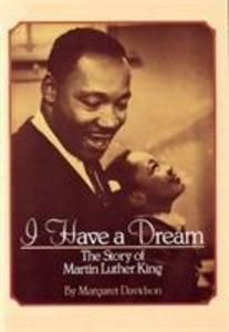 I Have a Dream: The Story of Martin Luther King als Taschenbuch
