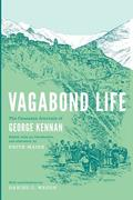 Vagabond Life: The Caucasus Journals of George Kennan