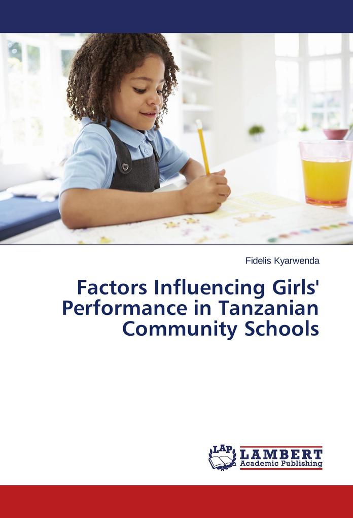 Factors Influencing Girls´ Performance in Tanza...