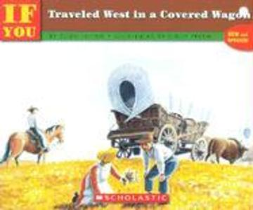 If You Traveled West in a Covered Wagon als Taschenbuch